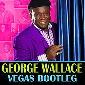 The Vegas Bootleg by George Wallace (Comedy)