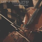 Let's Get Lifted (feat. Darren Fewins) de Little Kruta