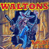 Thrust of the Vile by The Waltons