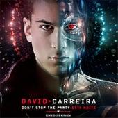 Don't Stop the Party / Esta Noite de David Carreira