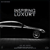 Inspiring Luxury by Songs To Your Eyes