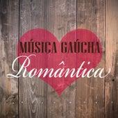 Música Gaúcha Romântica de Various Artists