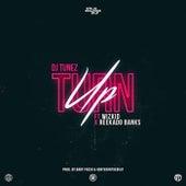 Turn Up by DJ Tunez
