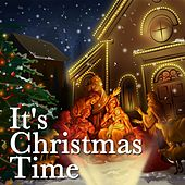 It's Christmas Time (Including Songs by Elvis Presley, Frank Sinatra, Celia Cruz) de Various Artists