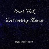 Star Trek Discovery Theme by Night Water Project