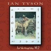 All The Good 'Uns Vol. 2 von Ian Tyson