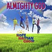 Almighty God by Hope Haitian Choir