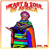 Heart and Soul of Africa Vol, 26 de Various Artists