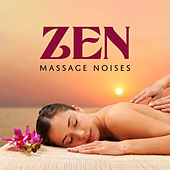 Zen Massage Noises de Massage Tribe