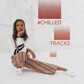 #Chilled Tracks von Ibiza Chill Out