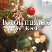 Koormuziek voor Kerst von Various Artists