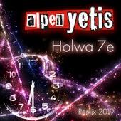 Holwa 7e (Remix 2019) by Alpen Yetis