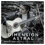 Dimensión Astral de Rosalía León