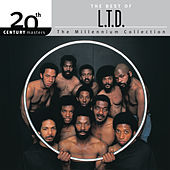 The Best Of L.T.D. 20th Century Masters The Millennium Collection by L.T.D.