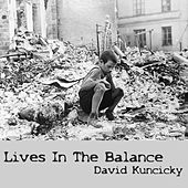 Lives in the Balance de David Kuncicky