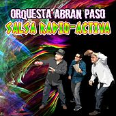 Salsa Radio-Activa by Orquesta Abran Paso