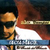 Acústico - El Sonido del Silencio de Alex Campos