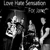 For Jane (Live) by Love Hate Sensation