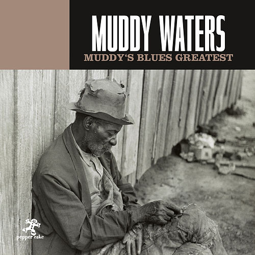 Muddy's Blues Greatest de Muddy Waters