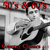 50's & 60's Country Classics vol. 2 de Various Artists