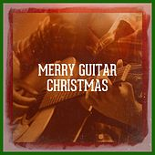 Merry Guitar Christmas by Various Artists
