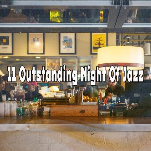 11 Outstanding Night Of Jazz de Bossanova