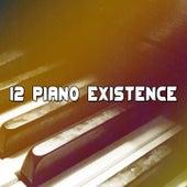 12 Piano Existence by Bossa Cafe en Ibiza