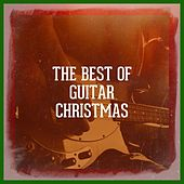 The Best of Guitar Christmas by Various Artists
