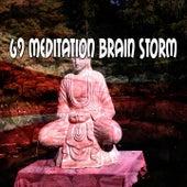 69 Meditation Brain Storm de Zen Meditation and Natural White Noise and New Age Deep Massage