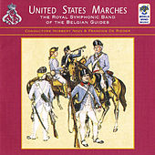 United States Marches by Royal Symphonic Band of the Belgian Guides