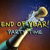 End Of Year! Party Time by Various Artists