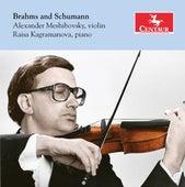Brahms & Schumann: Violin Sonatas by Alexander Meshibovsky