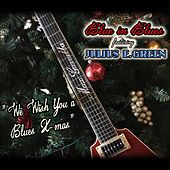 We Wish You a Blues X-Mas by Blue in Blues