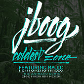 Coldest Zone (Remix) by J Boog
