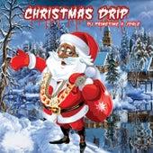 Christmas Drip by DJ Prime Time
