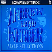 Accompaniments: Songs of Andrew Lloyd Webber: Male Selections by Stage Stars