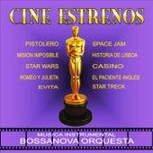 Cine Estrenos de Bossanova Orquesta