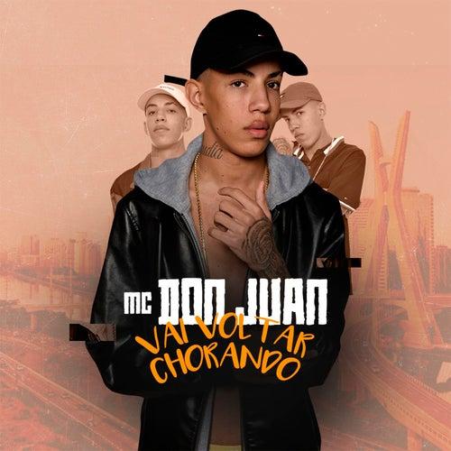 Vai Voltar Chorando de MC Don Juan