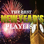 The Best New Years Playlist by Various Artists