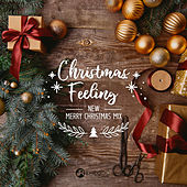 Christmas Feeling: New Merry Christmas Mix, Beautiful Christmas Session de Various Artists