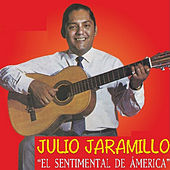 El Sentimental de America by Julio Jaramillo
