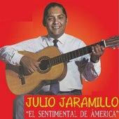 El Sentimental de America de Julio Jaramillo