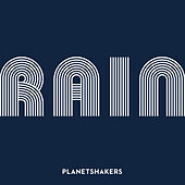 Rain, Pt 1 (Live) by Planetshakers