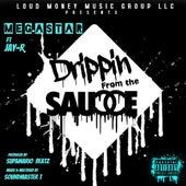 Drippin Sauce by Megastar