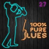 100% Pure Blues / 27 by Various Artists