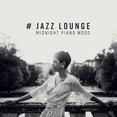 # Jazz Lounge: Midnight Piano Mood de Various Artists