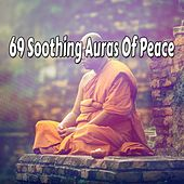 69 Soothing Auras Of Peace by Meditation Spa