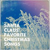 Santa Claus' Favorite Christmas Songs de Various Artists