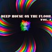 Deep House on the Floor, Vol. 1 von Various Artists