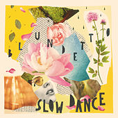 Slow Dance EP by Blundetto